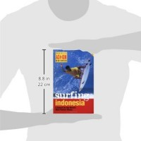 Surfing-Indonesia-A-Search-for-the-Worlds-Most-Perfect-Waves-Periplus-Action-Guides-0-6