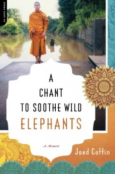 A-Chant-to-Soothe-Wild-Elephants-A-Memoir-0