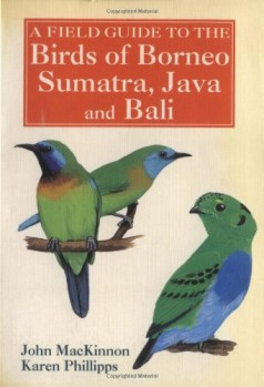 A-Field-Guide-to-the-Birds-of-Borneo-Sumatra-Java-and-Bali-The-Greater-Sunda-Islands-0