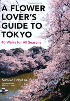 A-Flower-Lovers-Guide-to-Tokyo-40-Walks-for-All-Seasons-0