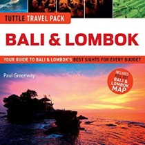 Bali & Lombok Tuttle Travel Pack: Your Guide to Bali & Lombok's Best Sights for Every Budget (Travel Guide & Map)