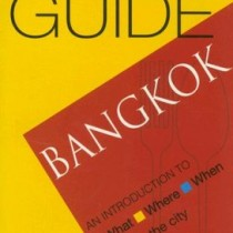Bangkok (Not Just a Good Food Guide)