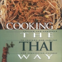 Cooking the Thai Way (Easy Menu Ethnic Cookbooks)