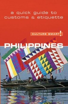 Culture-Smart-Philippines-A-Quick-Guide-to-Customs-and-Etiquette-Culture-Smart-The-Essential-Guide-to-Customs-Culture-0