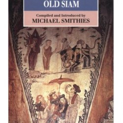 Descriptions of Old Siam (Oxford in Asia Paperbacks)