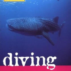 Diving Southeast Asia: A Guide to the Best Dive Sites in Indonesia, Malaysia, the Philippines and Thailand (Periplus Action Guides)
