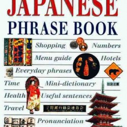 Eyewitness Phrase Book: Japanese (with cassette)