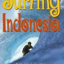 Fielding's Surfing Indonesia : Fielding's In-Depth Guide to Boarding on the World's Largest Archipelago