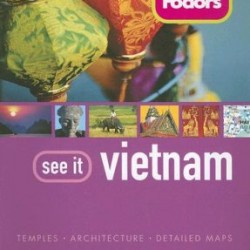 Fodor's See It Vietnam, 2nd Edition (Full-color Travel Guide)