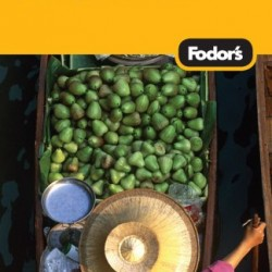 Fodor's Thailand, 11th Edition: With Side Trips to Cambodia & Laos (Full-color Travel Guide)