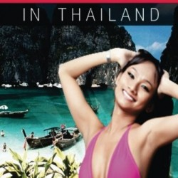 How to Get the Most Bang for Your Buck in Thailand (Volume 1)