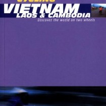 Lonely Planet Cycling Vietnam, Laos & Cambodia (Lonely Planet Cycling Guides)