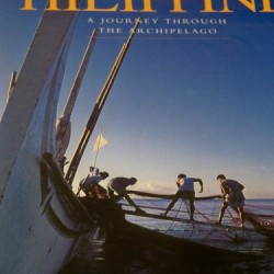 Philippines : A Journey Through the Archipelago : Seven Days in the Philippines With 35 of the World's Finest Photographers : October 8th-14th, 1995