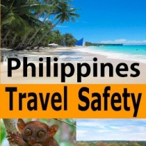 Philippines Travel Safety: Making It More Fun in the Philippines! (Philippines Insider) (Volume 1)