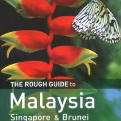The Rough Guide to Malaysia, Singapore  &  Brunei 5 (Rough Guide Travel Guides)