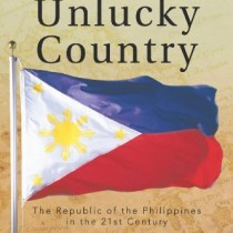 The Unlucky Country: The Republic of the Philippines in the 21st Century