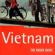 Vietnam: The Rough Guide, First Edition (1st ed)