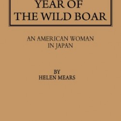 Year of the Wild Boar: An American Woman in Japan